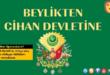 Kültür ve Miras: Beylikten Cihan Devletine Sunusu